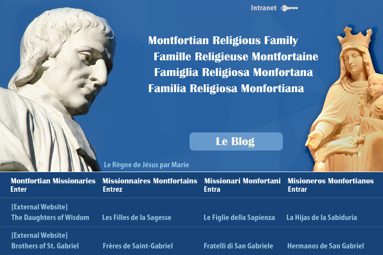 Montfortian Family | Famille Montfortaine | Famiglia Monfortana | Familia Monfortiana